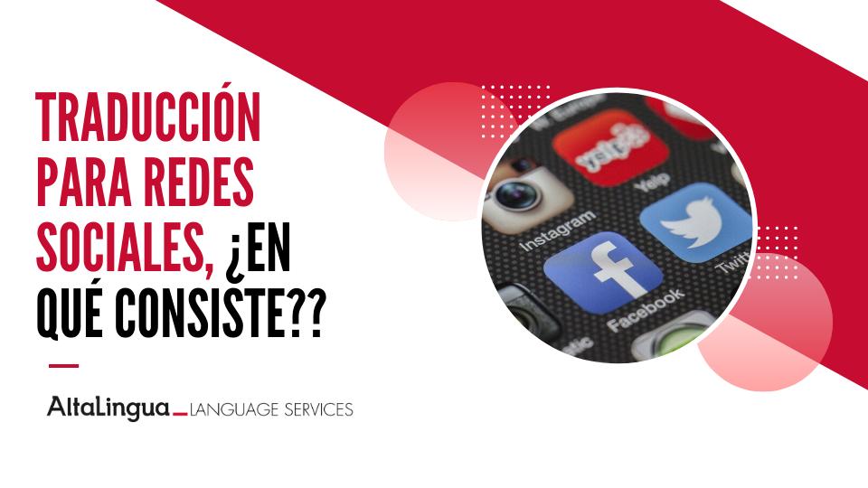 Traducción para redes sociales – ¿En qué consiste?