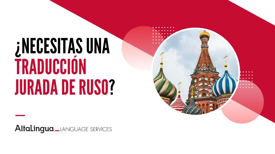 Traducción jurada de ruso