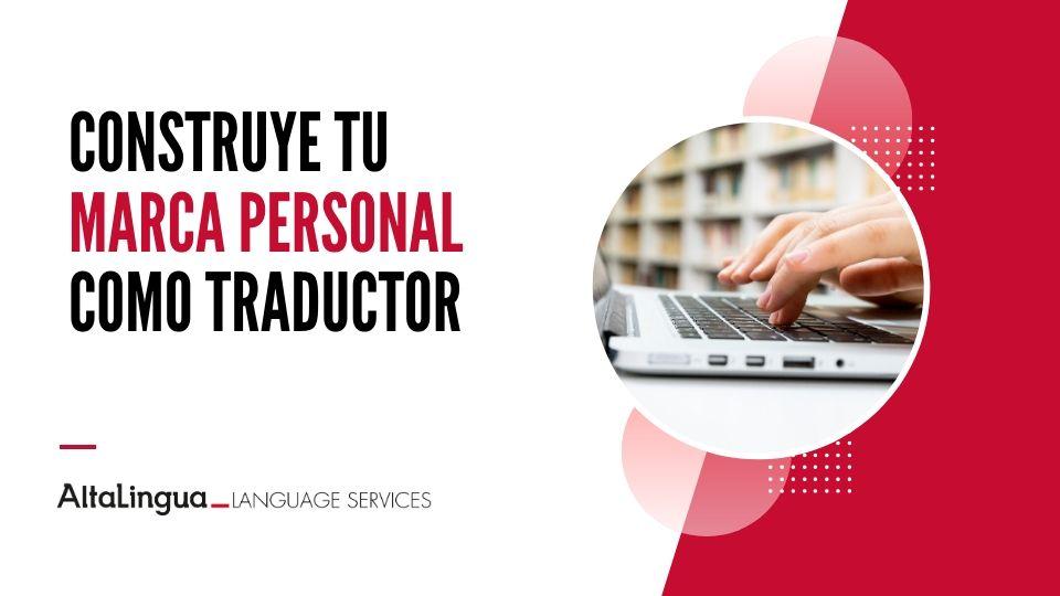 Construye tu marca personal como traductor