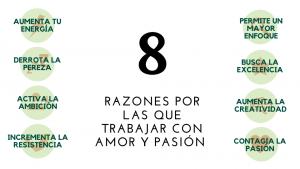 Razones por las que trabajar con amor y pasión