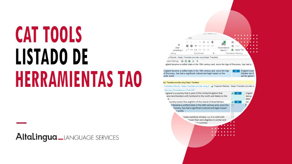 Listado de herramientas CAT (Traducción Asistida por Ordenador – TAO) y funcionalidades.